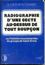 RADIOGRAPHIE D'UNE SSECTE AU-DESSUS DE TOUT SOUPCON 1982 - Saint-Erme - PICARDIE