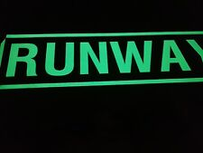 Airfield glow in dark sign that can be seen in day and nighttime Size 60cm x15cm