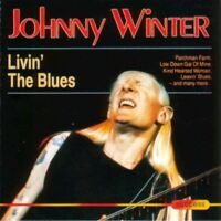 JOHNNY WINTER livin' the blues (CD, compilation) electric blues, blues rock