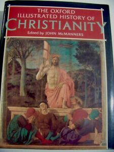 OXFORD ILLUSTRATED HISTORY OF CHRISTIANITY McManners HDBK Theology Bible EX COND