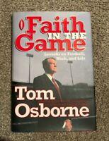 NEBRASKA FOOTBALL TOM OSBORNE SIGNED / AUTOGRAPHED FAITH IN THE GAME PLAYER COA