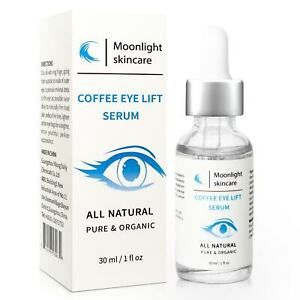 Coffee Eye Lift Serum All Natural Pure & Organic Remove Dark Circles Crows Bags
