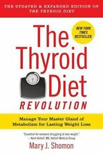 The Thyroid Diet Revolution: Manage Your Master Gland of Metabolism for Lasting
