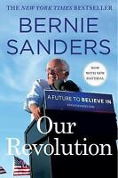 Our Revolution : A Future to Believe In by Bernie Sanders (2018, Paperback)