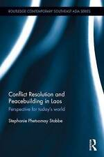 Conflict Resolution and Peacebuilding in Laos: Perspective for Today's World (Ro
