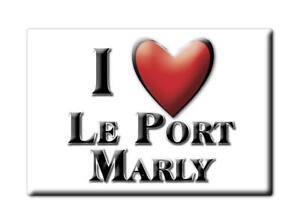 LE PORT MARLY  SOUVENIR AIMANT FRIGO MAGNETS FRANCE PROVENCE ALPES CÔTE D'AZUR-1
