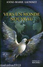 """Livre Esotérisme """"  Vers un Monde Nouveau - A. M. Lionnet  """" ( No 366 )  Book"""