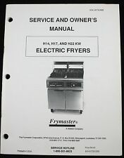 Frymaster H14 H17 H22 Kw Electric Fryers Service Parts Owner Manual Wiring Dia.