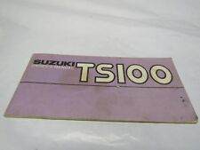 GENUINE Suzuki 1978 TS100 Owners Manual 99011-48612