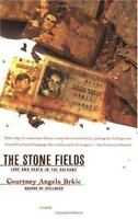 The Stone Fields: Love and Death in the Balkans  VeryGood