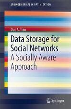Data Storage for Social Networks : A Socially Awar