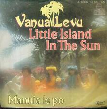 "7"" Vanua Levu/Little Island In The Sun (D)"
