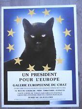 Affiche originale  CHAT UN PRESIDENT POUR L'EUROPE J.M. Gourcelot 89 CAT KATZE