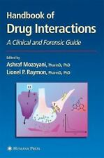 Forensic Science and Medicine Ser.: Handbook of Drug Interactions : A...