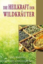 Die Heilkraft der Wildkräuter | Georg Marutschke | Taschenbuch | Deutsch | 2015