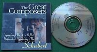 The Great Composers Schubert Symphony No 5 in B Flat Unfinished No 8 GC010 CD