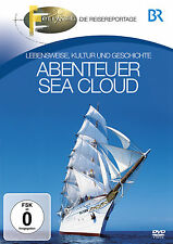 DVD Abenteuer Sea Cloud von BR Fernweh Das Reisemagazin