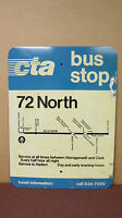 Original Double Sided 72 North CTA Bus Stop Chicago Aluminum Sign 18in x 24in S9