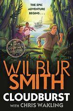 Cloudburst: A Jack Courtney Adventure Jack C by Wilbur Smith New Paperback Book!