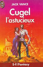 Cugel L'astucieux - Jack Vance .Science fiction . Michael Whelan en couverture .