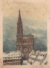 Strasbourg cathédrale Alsace ancienne litho signée