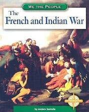 The French and Indian War (We the People: Exploration and Colonization)