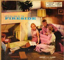 "HUGO & LUIGI ""LET'S ALL SING BY THE FIRESIDE"" POP 50'S LP MERCURY 20153"