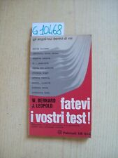 W. BERNARD/ J. LEOPOLD - FATEVI I VOSTRI TEST! - FELTRINELLI - 1972
