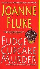 Fudge Cupcake Murder By: Joanne Fluke