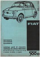 FIAT 500 D – CATALOGO  PARTI  DI RICAMBIO CARROZZERIA!