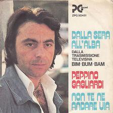 """Peppino Gagliardi-dalla Sera all 'Alba-original italienische PS 45rpm 7"""" 1976"""