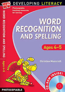 Word: Recognition and Spelling Ages 4-5 (100% New Developing Literacy), Christin