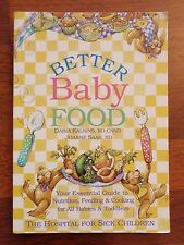 Better Baby Food by Daina Kalnins & Joanne Saab, Nutrition & Recipes
