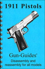 1911 Pistol Manual Book Takedown Colt Guide direct from Gun-Guides Disassembly