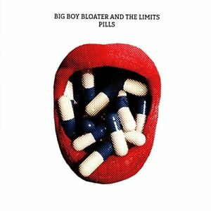 Big Boy Bloater and the LiMiTs - Pills [CD]