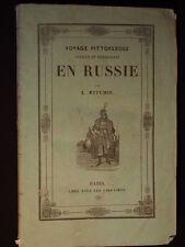 Rare livre voyage pittoresque curieux et intéressant en Russie