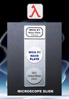 Polarizing Microscope Slide Wave MICA V1 Lambda Retarding Plate