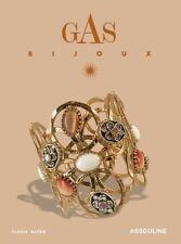 Fashion Memoire: Gas Bijoux by Denyse Beaulieu (2010, Hardcover)