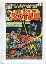 Marvel Spot Light #19 ~ Son Of Satan ~ 1974 (Grade 6.5)WH
