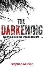 The Darkening, Irwin, Stephen M., Very Good Book