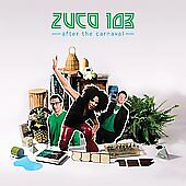 After the Carnaval * by Zuco 103 (CD, Six Degrees)