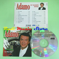 CD ADAMO My favorite songs EURO TREND CD 152.511 (Xi1) no lp mc dvd