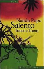 Salento fuoco e fumo - Nandu Popu - Libro Nuovo in offerta!