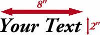 "CUSTOM TEXT Vinyl Decal Sticker Car Window Bumper 8"" x 2"" Name Text Decal"