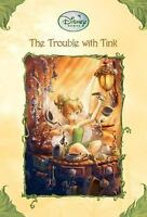 The Trouble With Tink [Disney Fairies]