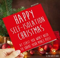 Self-Isolation Christmas at Least You Won't Need to Share Your Mince Pies - Card