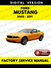 Ford Mustang 2005 2006 2007 2008 2009 2010 2011 Service Repair Workshop Manual