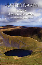 A Walk Around the Lakes: A Visit to Britain's Lake District-ExLibrary