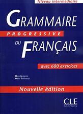 Grammaire Progressive Du Francais: Avec 600 Exercices (French Edition)