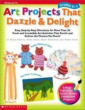 Art Projects That Dazzle & Delight: Easy, Step-By-Step Directions for -ExLibrary